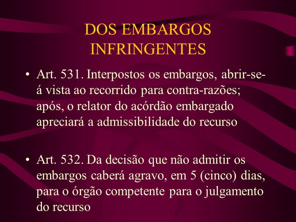 DOS EMBARGOS INFRINGENTES