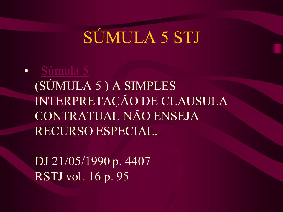SÚMULA 5 STJ