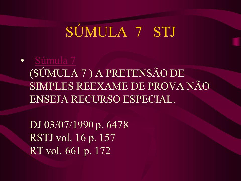 SÚMULA 7 STJ