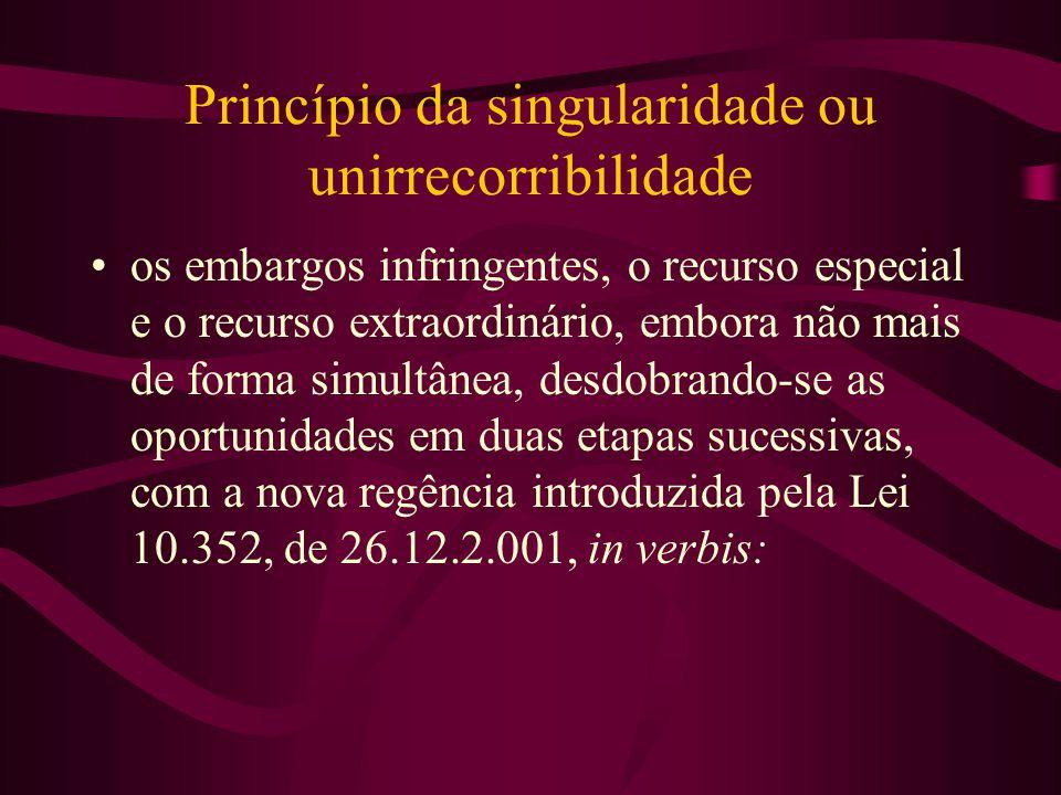 Princípio da singularidade ou unirrecorribilidade