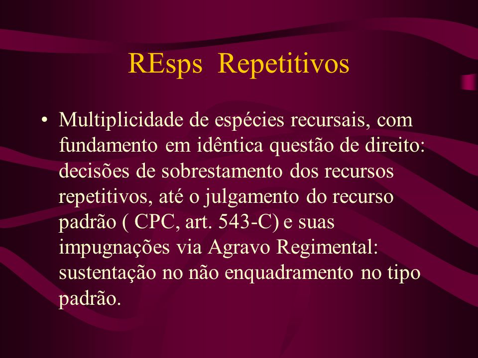 REsps Repetitivos