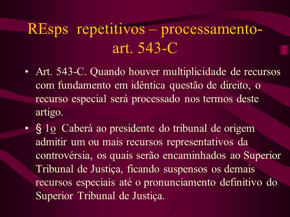 REsps repetitivos – processamento- art. 543-C