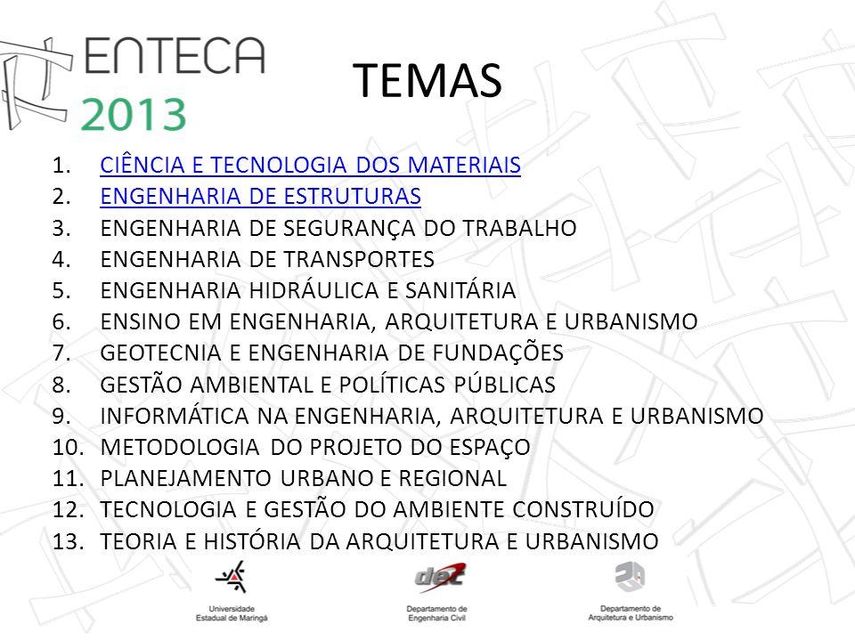 TEMAS CIÊNCIA E TECNOLOGIA DOS MATERIAIS ENGENHARIA DE ESTRUTURAS