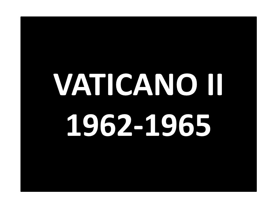 VATICANO II 1962-1965