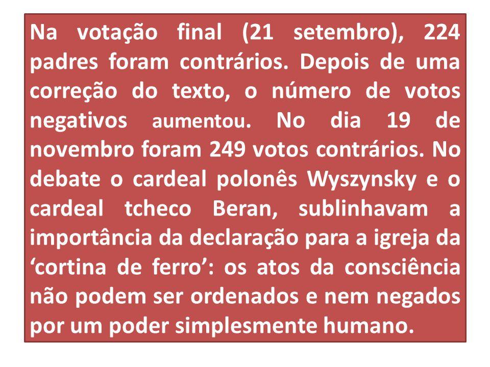 Na votação final (21 setembro), 224 padres foram contrários