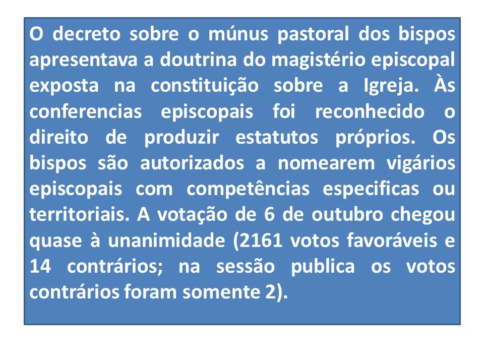 O decreto sobre o múnus pastoral dos bispos apresentava a doutrina do magistério episcopal exposta na constituição sobre a Igreja.