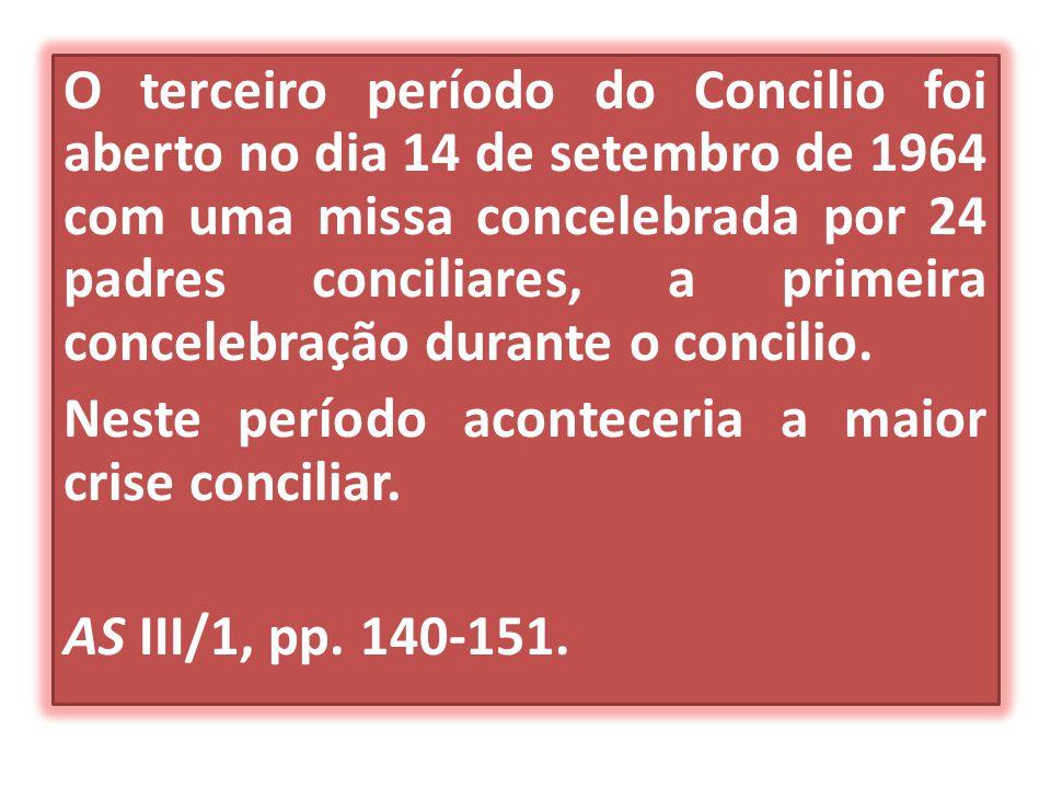 O terceiro período do Concilio foi aberto no dia 14 de setembro de 1964 com uma missa concelebrada por 24 padres conciliares, a primeira concelebração durante o concilio.