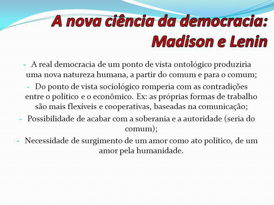 A nova ciência da democracia: Madison e Lenin