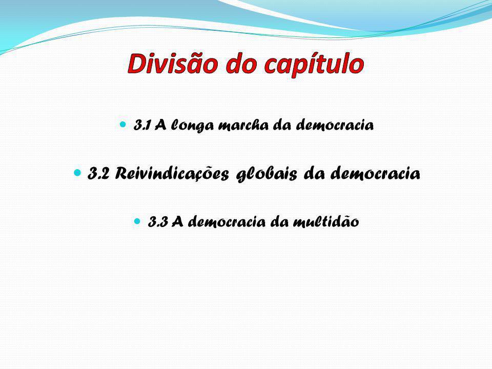 Divisão do capítulo 3.2 Reivindicações globais da democracia