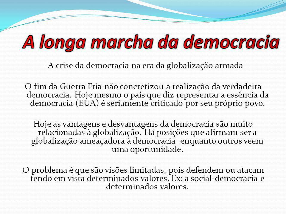 A longa marcha da democracia