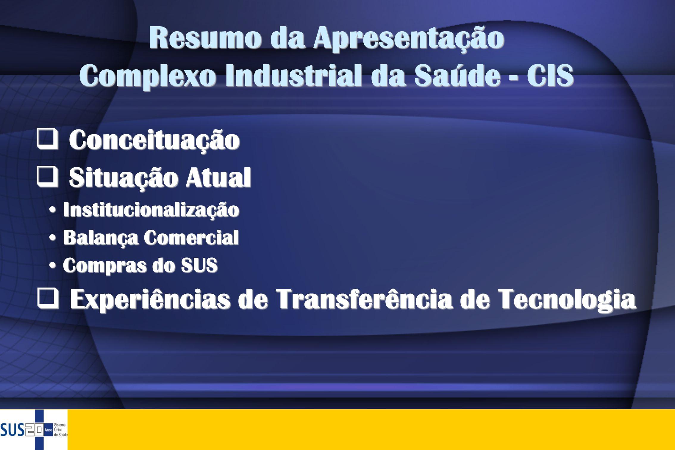 Resumo da Apresentação Complexo Industrial da Saúde - CIS