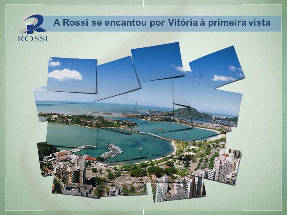 A Rossi se encantou por Vitória à primeira vista
