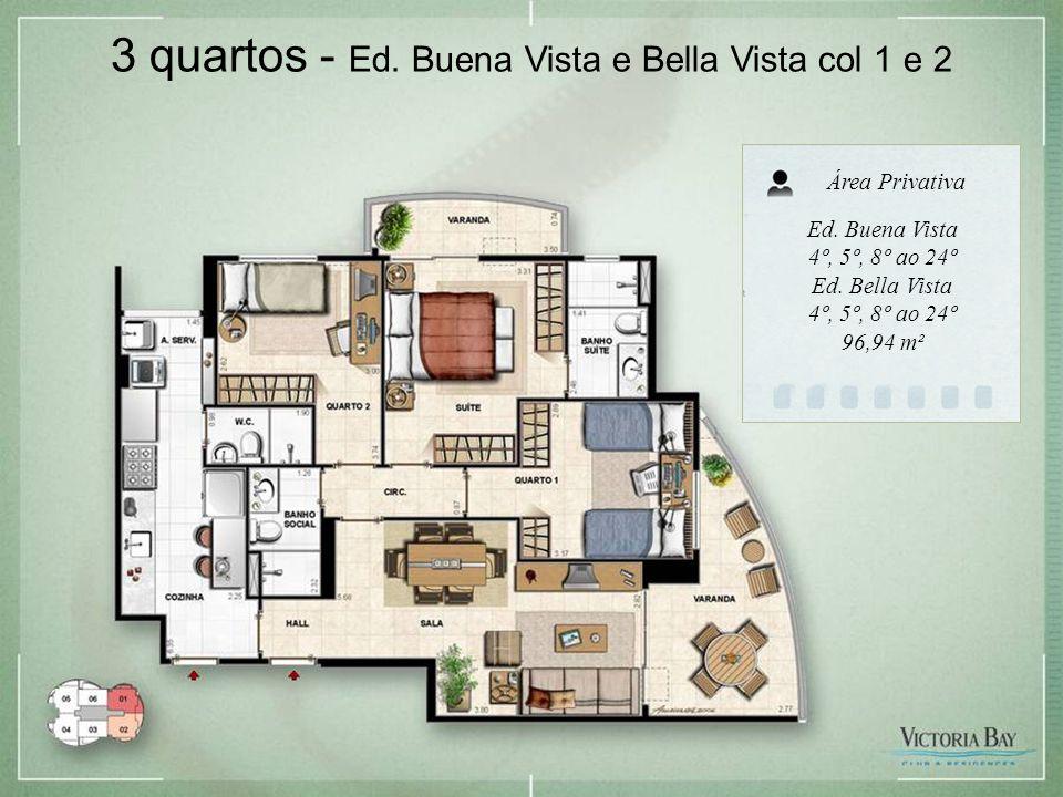 3 quartos - Ed. Buena Vista e Bella Vista col 1 e 2