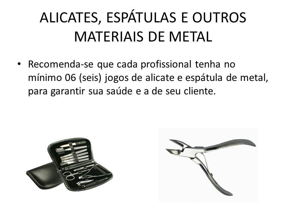 ALICATES, ESPÁTULAS E OUTROS MATERIAIS DE METAL