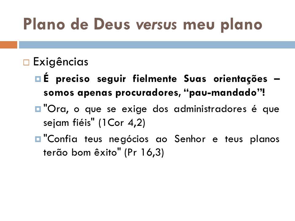 Plano de Deus versus meu plano