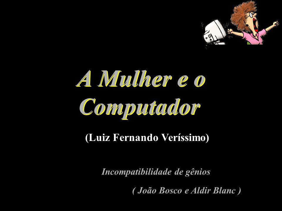 A Mulher e o Computador (Luiz Fernando Veríssimo)