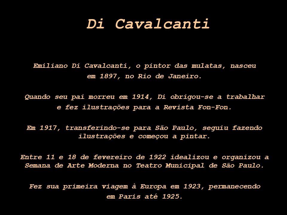 Di Cavalcanti Emiliano Di Cavalcanti, o pintor das mulatas, nasceu