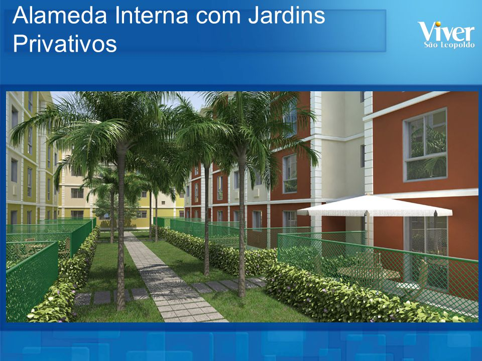 Alameda Interna com Jardins Privativos