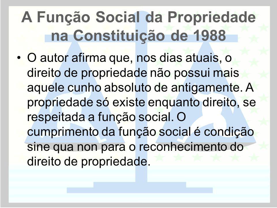 A Função Social da Propriedade na Constituição de 1988