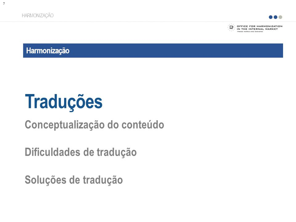 Traduções Conceptualização do conteúdo Dificuldades de tradução