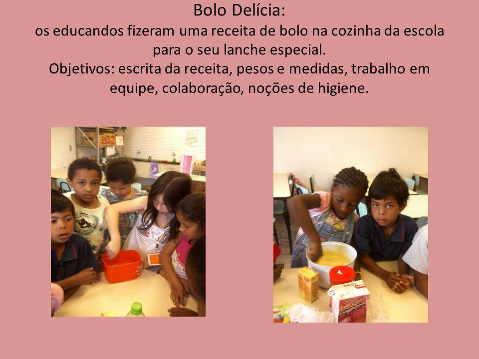 Bolo Delícia: os educandos fizeram uma receita de bolo na cozinha da escola para o seu lanche especial.