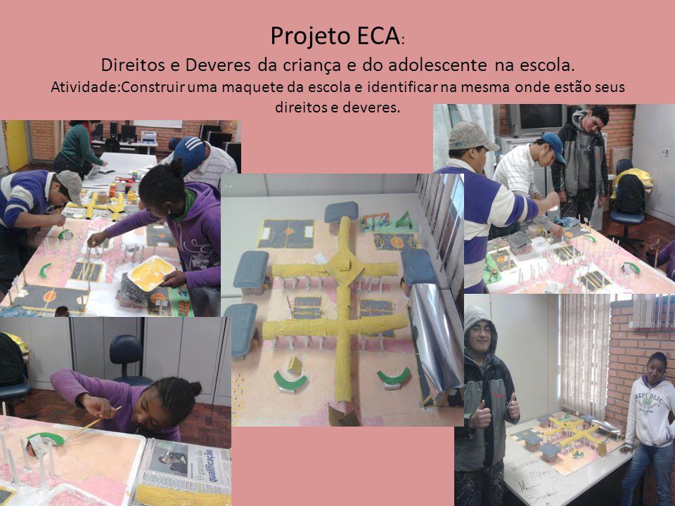 Projeto ECA: Direitos e Deveres da criança e do adolescente na escola