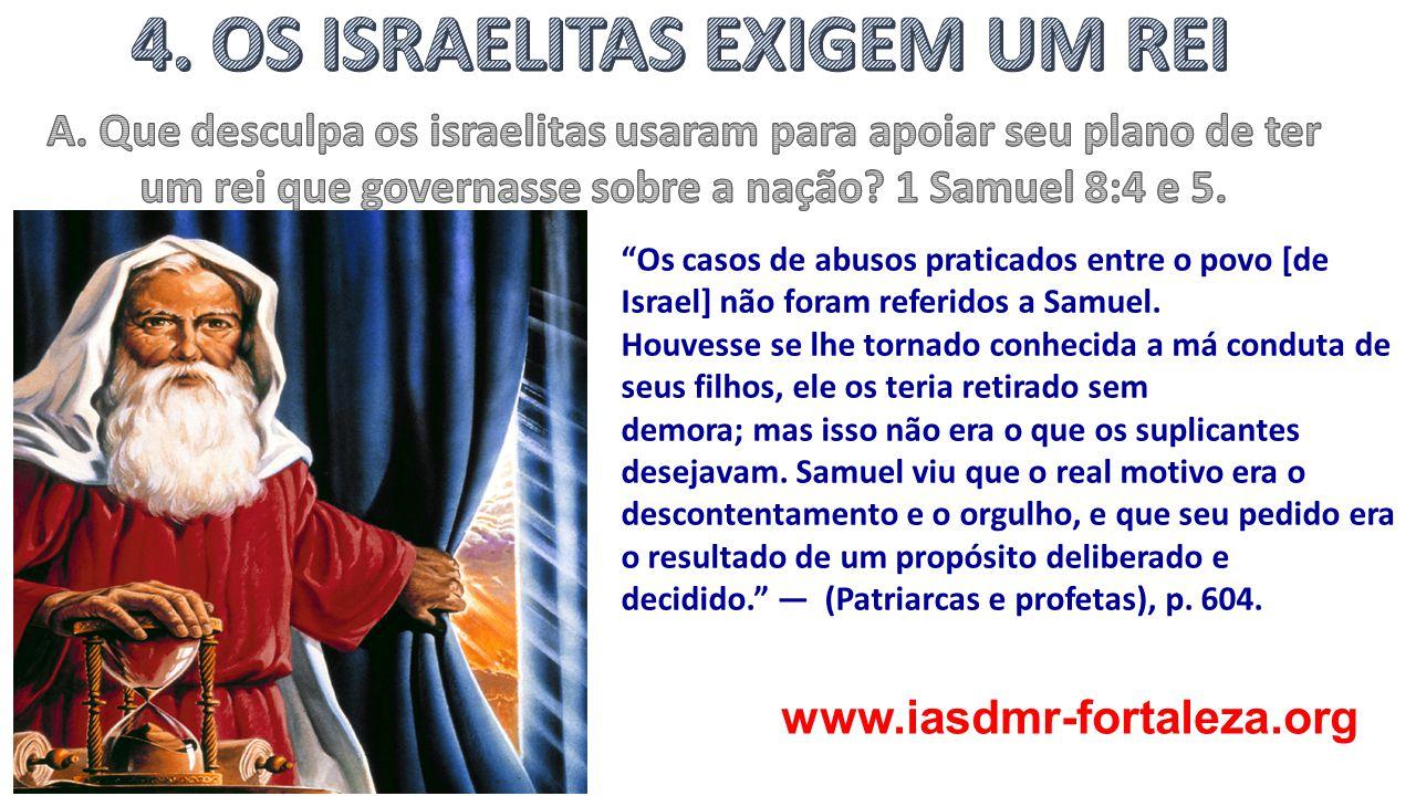 4. OS ISRAELITAS EXIGEM UM REI