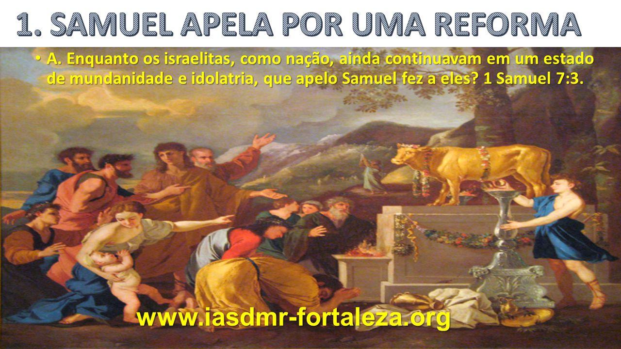 1. SAMUEL APELA POR UMA REFORMA