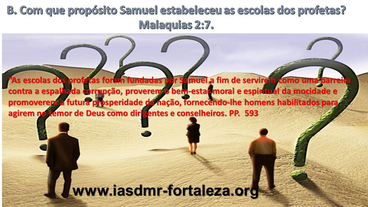 B. Com que propósito Samuel estabeleceu as escolas dos profetas