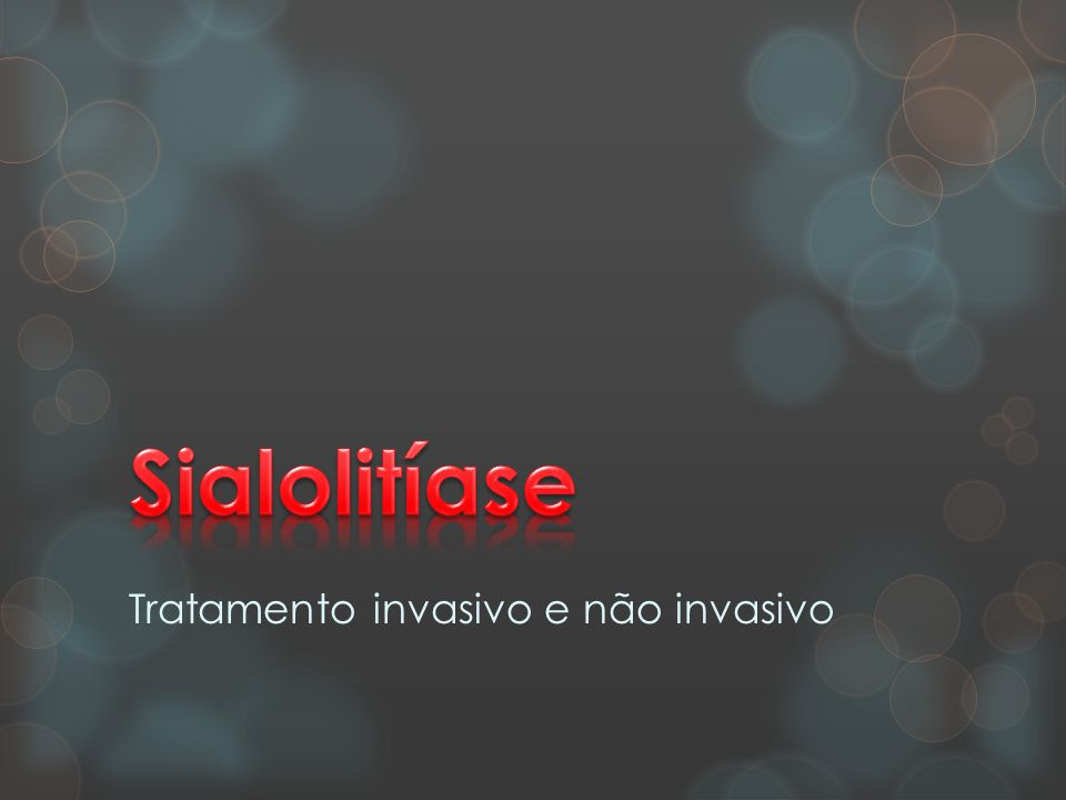 Tratamento invasivo e não invasivo