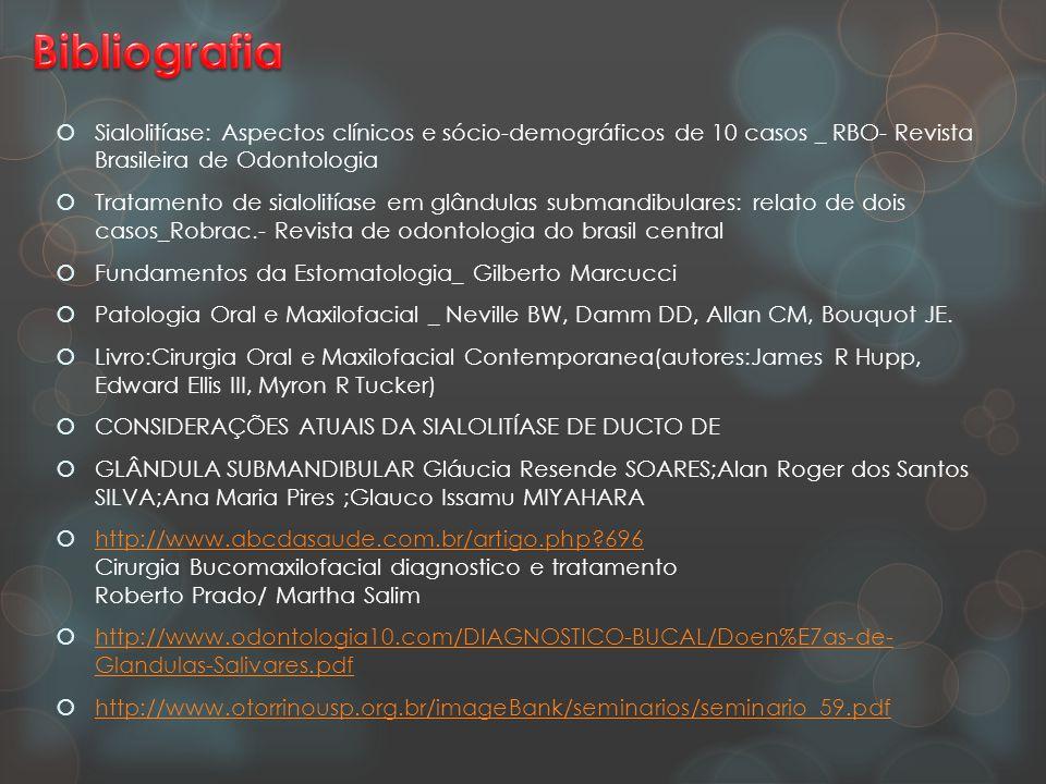 Bibliografia Sialolitíase: Aspectos clínicos e sócio-demográficos de 10 casos _ RBO- Revista Brasileira de Odontologia.