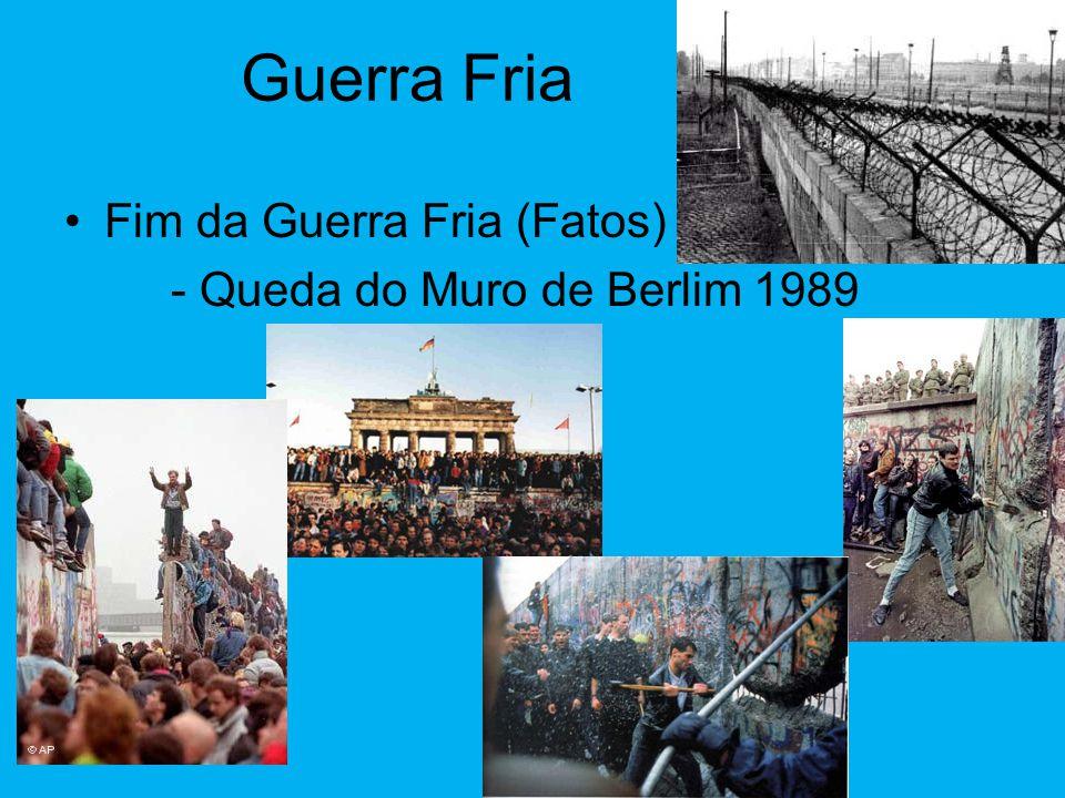 Guerra Fria Fim da Guerra Fria (Fatos) - Queda do Muro de Berlim 1989