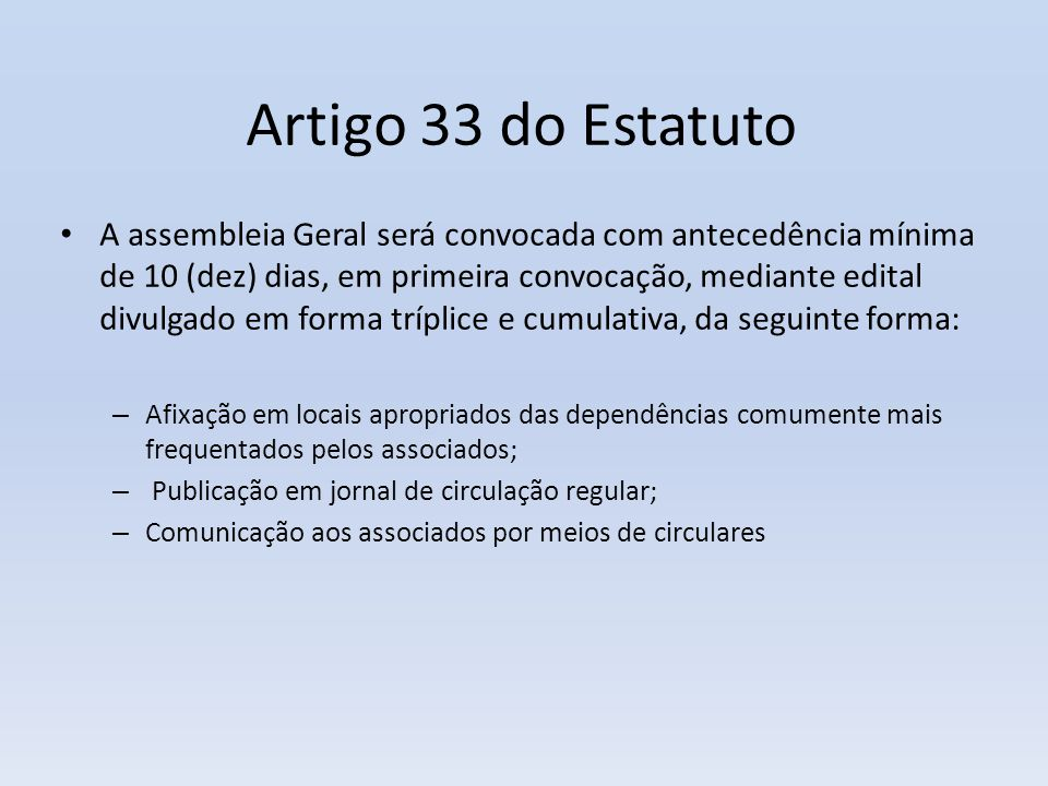 Artigo 33 do Estatuto