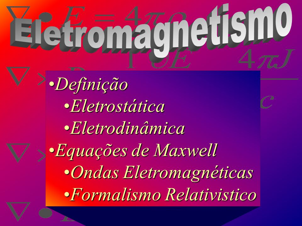 Ondas Eletromagnéticas Formalismo Relativistico