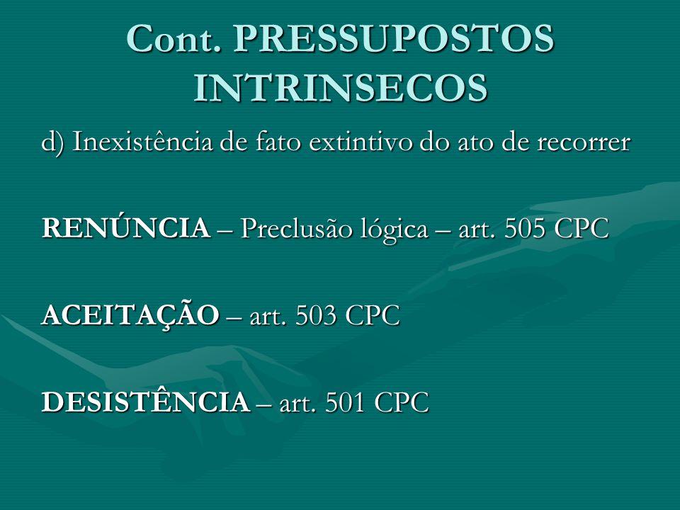Cont. PRESSUPOSTOS INTRINSECOS