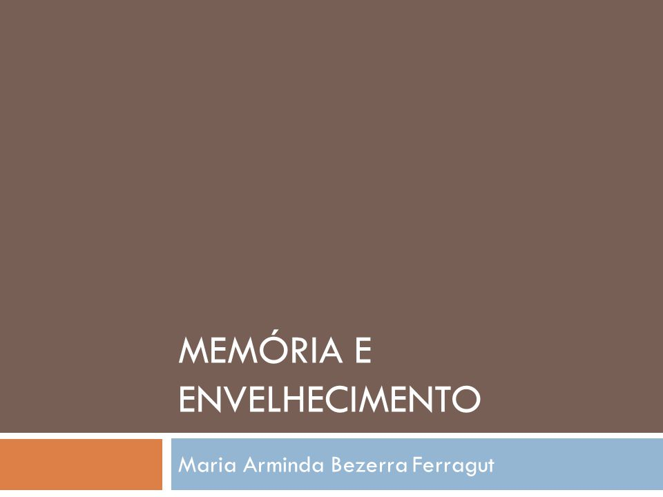 Memória e Envelhecimento