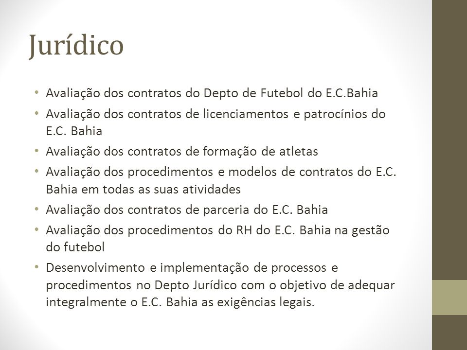 Jurídico Avaliação dos contratos do Depto de Futebol do E.C.Bahia