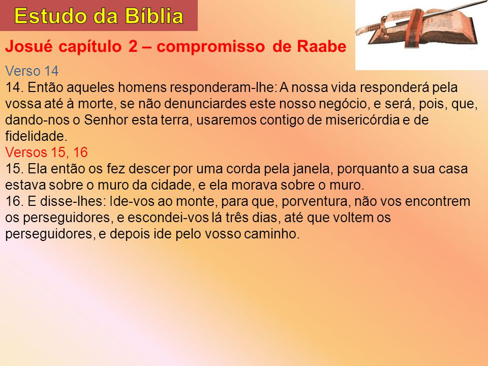 Estudo da Bíblia Josué capítulo 2 – compromisso de Raabe Verso 14
