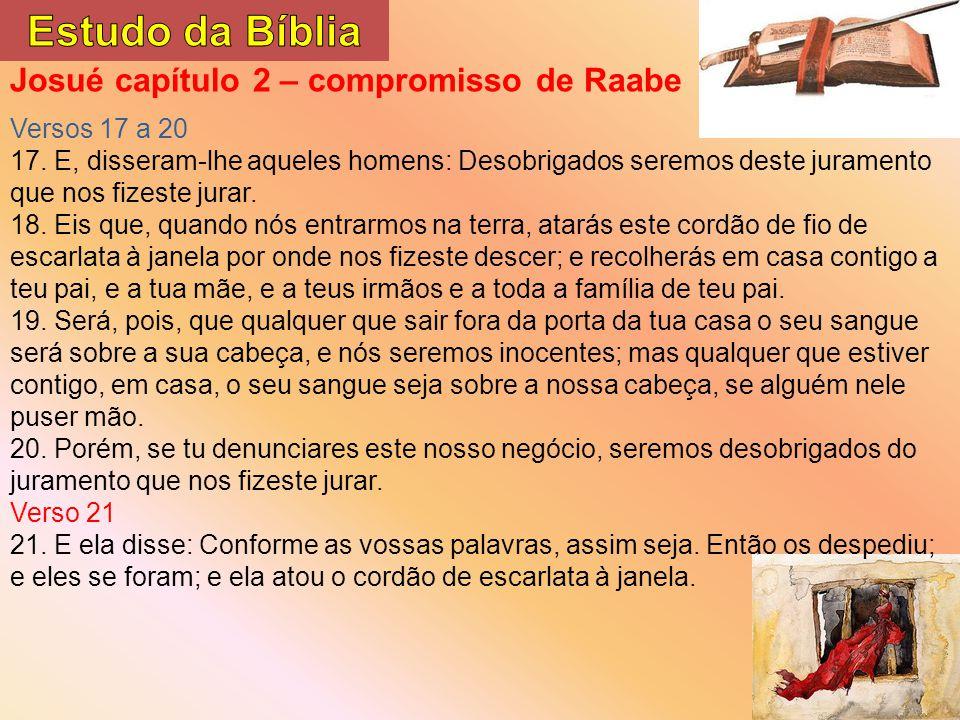 Estudo da Bíblia Josué capítulo 2 – compromisso de Raabe