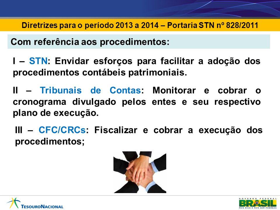 Diretrizes para o período 2013 a 2014 – Portaria STN nº 828/2011