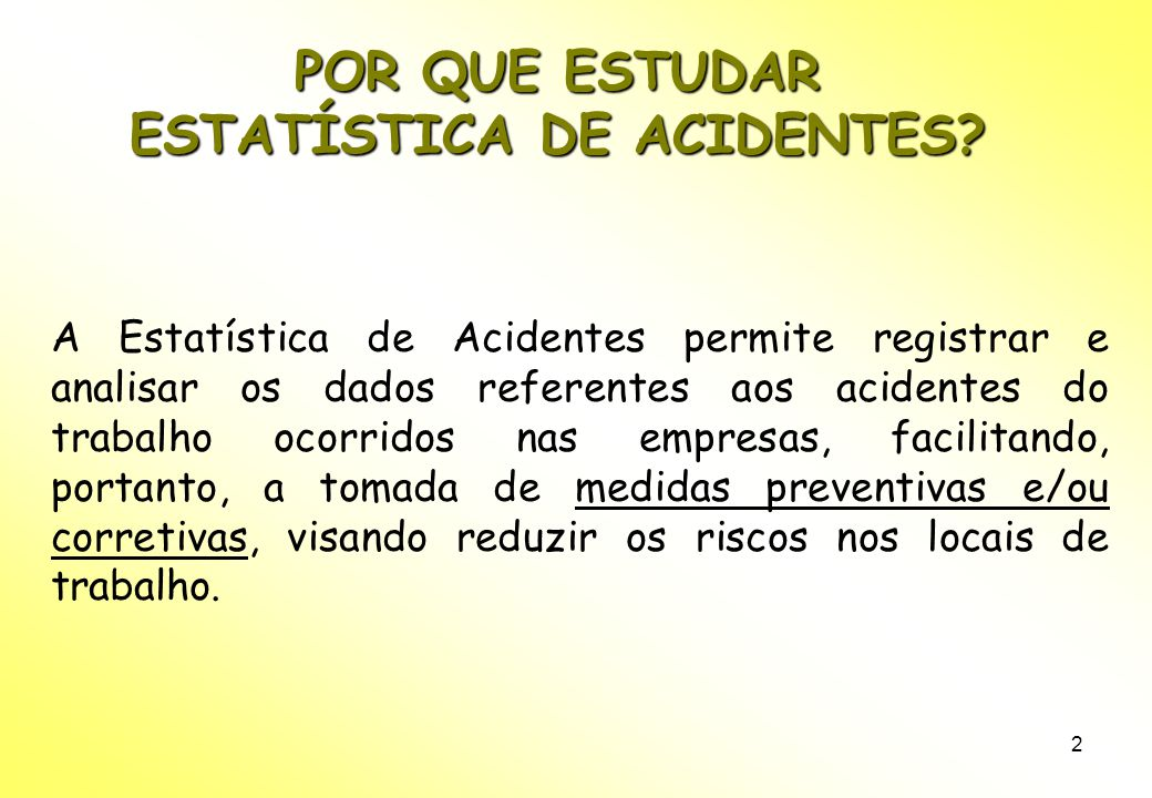 ESTATÍSTICA DE ACIDENTES