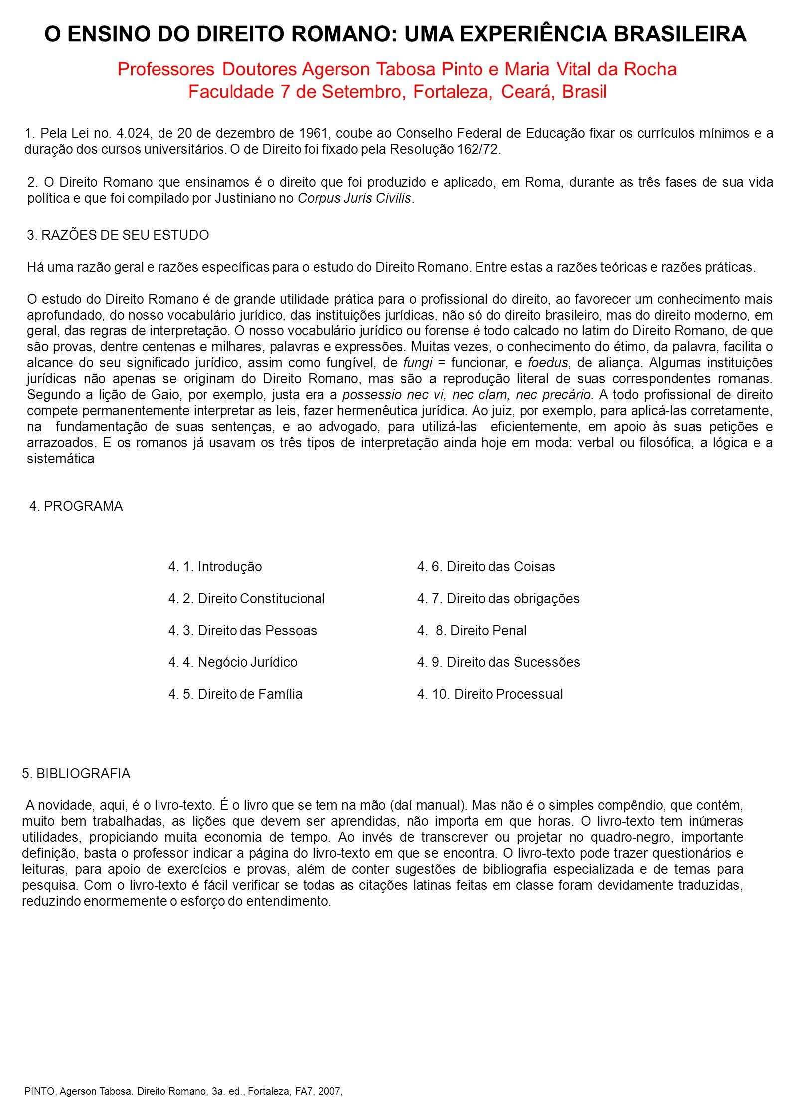 O ENSINO DO DIREITO ROMANO: UMA EXPERIÊNCIA BRASILEIRA