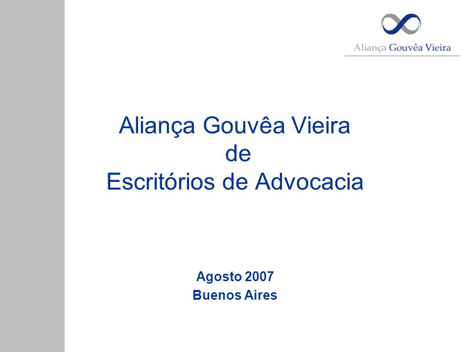 Aliança Gouvêa Vieira de Escritórios de Advocacia