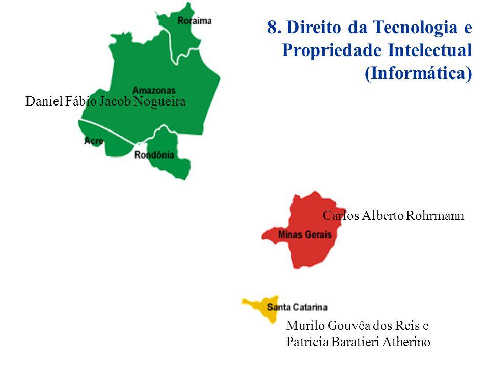 8. Direito da Tecnologia e Propriedade Intelectual (Informática)