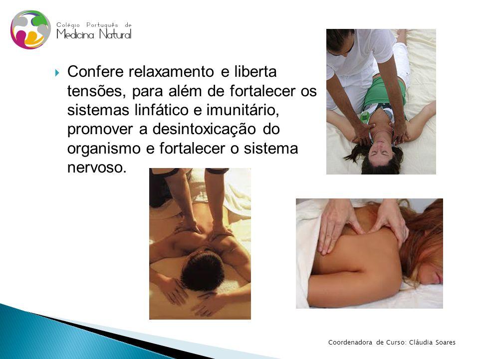 Confere relaxamento e liberta tensões, para além de fortalecer os sistemas linfático e imunitário, promover a desintoxicação do organismo e fortalecer o sistema nervoso.