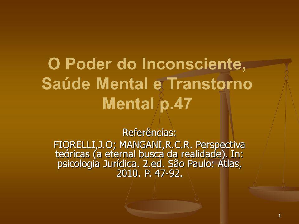 O Poder do Inconsciente, Saúde Mental e Transtorno Mental p.47