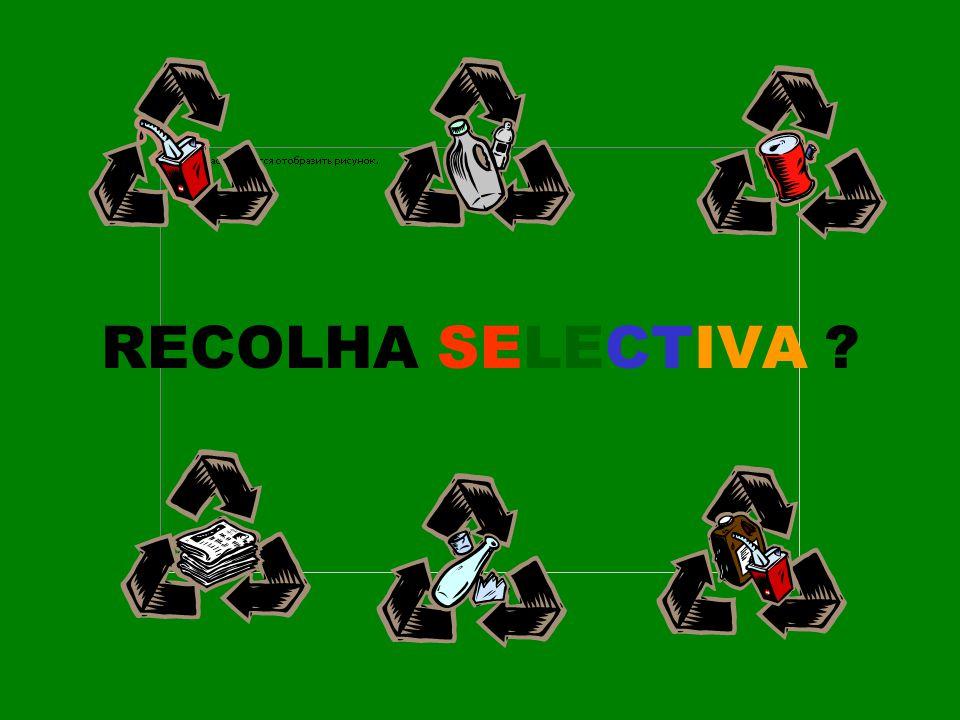 RECOLHA SELECTIVA