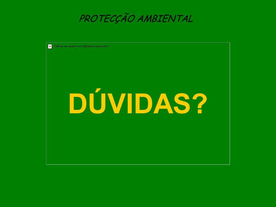 PROTECÇÃO AMBIENTAL DÚVIDAS