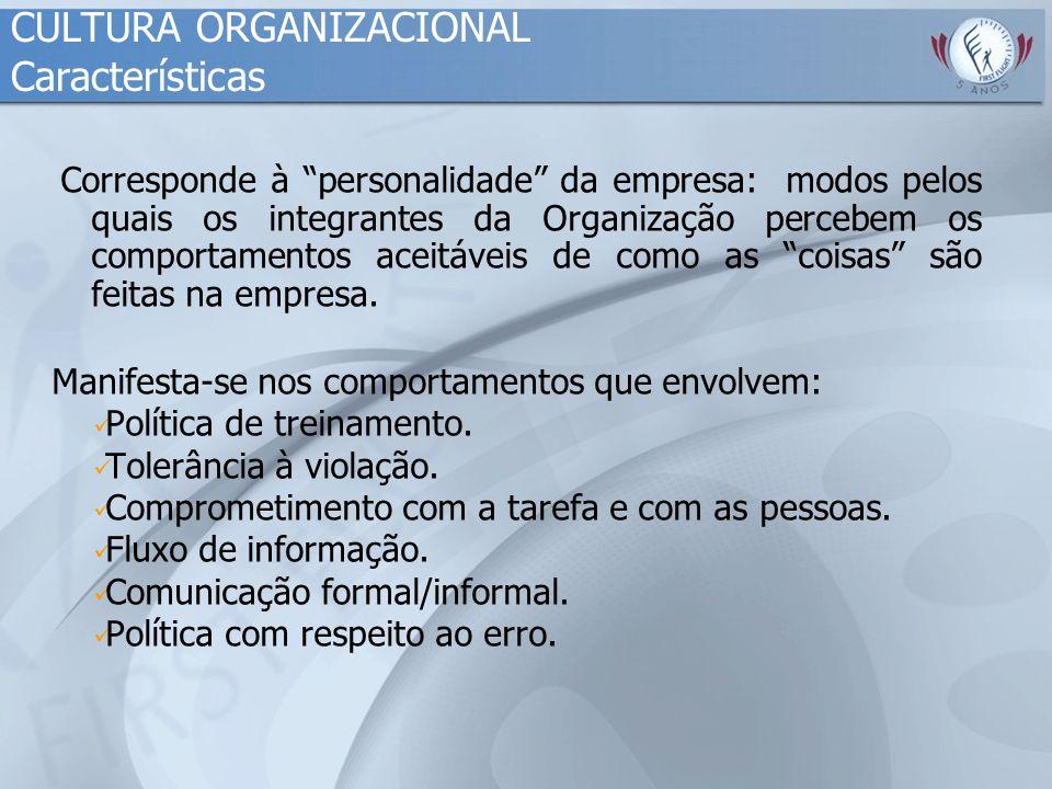 CULTURA ORGANIZACIONAL Características