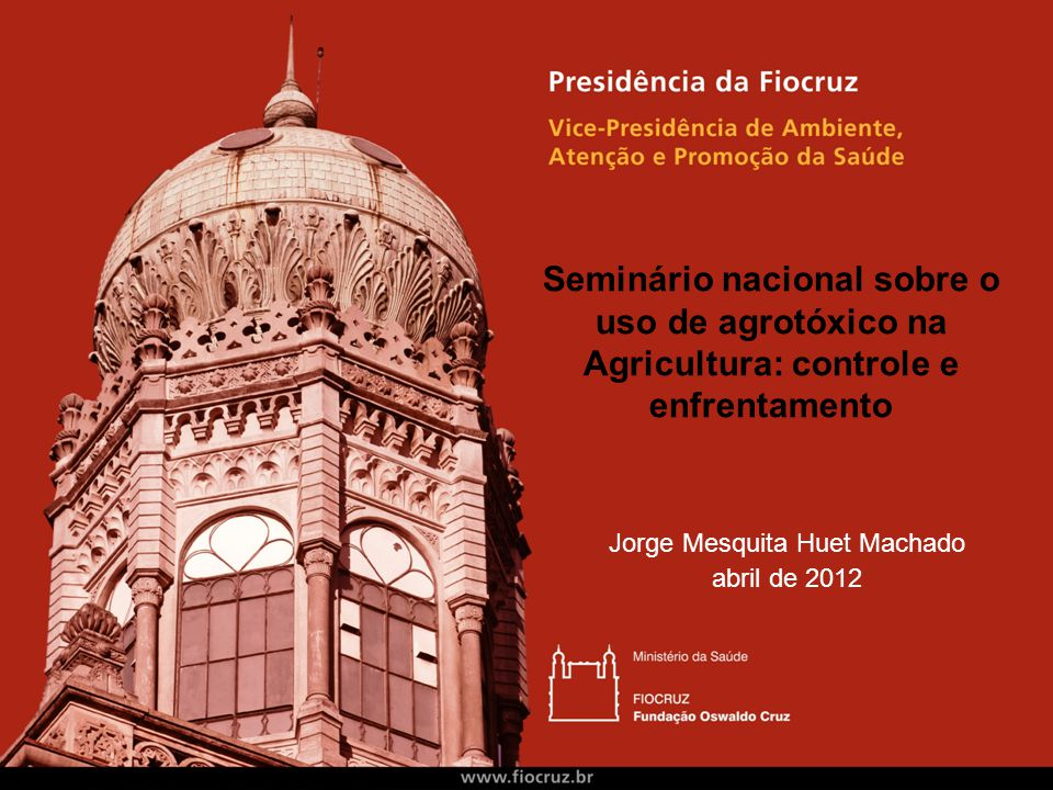 Jorge Mesquita Huet Machado abril de 2012